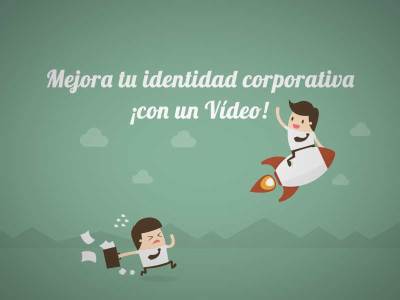 Mejora tu identidad corporativa con un video