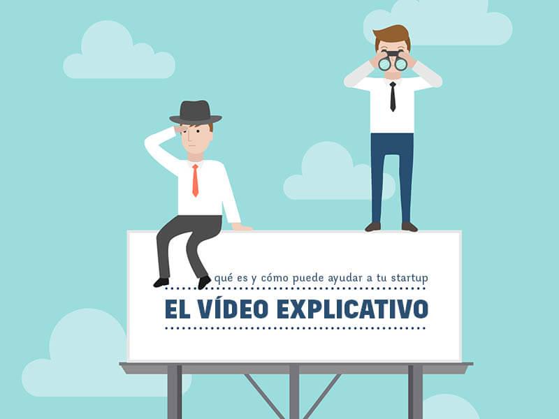 video explicativo y startup